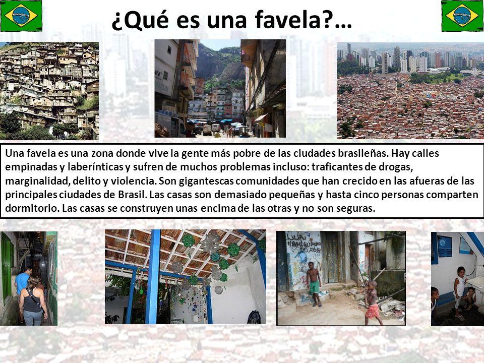 ¿Qué es una favela …