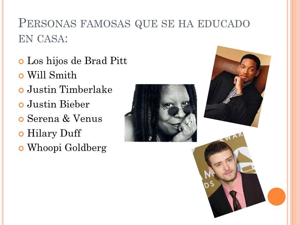 Personas famosas que se ha educado en casa: