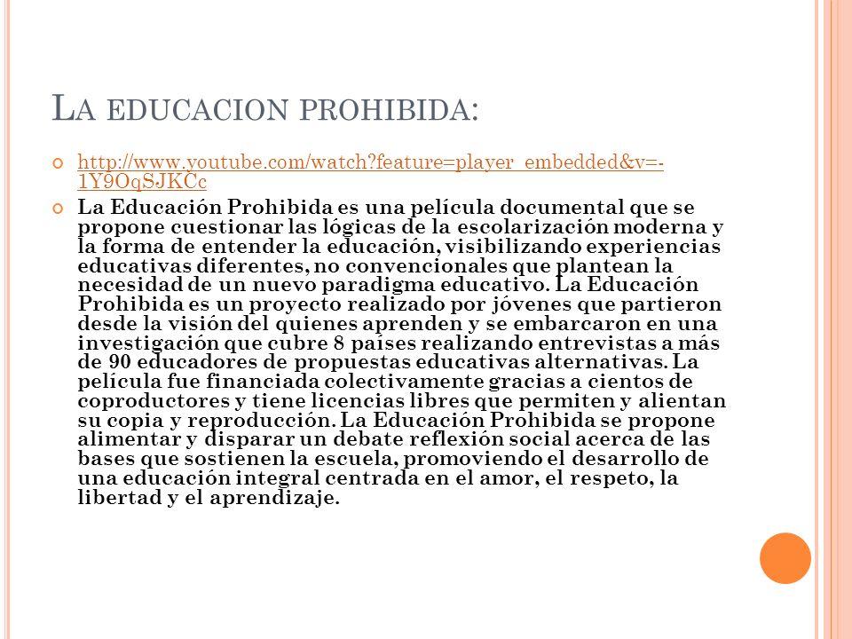 La educacion prohibida: