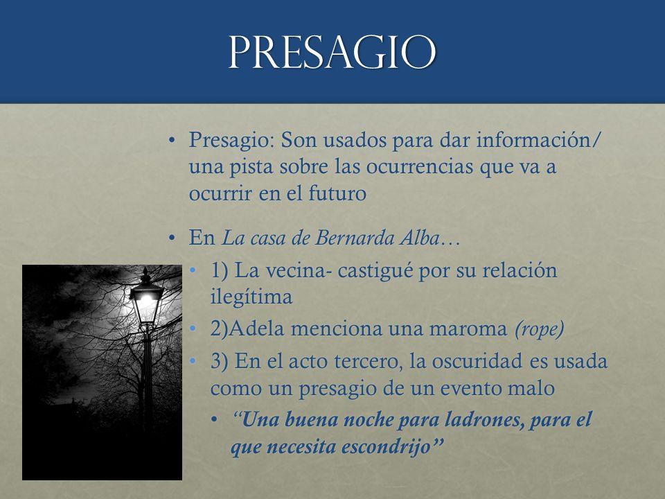 Presagio Presagio: Son usados para dar información/ una pista sobre las ocurrencias que va a ocurrir en el futuro.