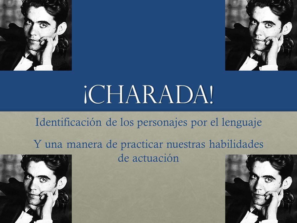 ¡Charada! Identificación de los personajes por el lenguaje