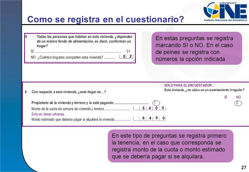 Como se registra en el cuestionario
