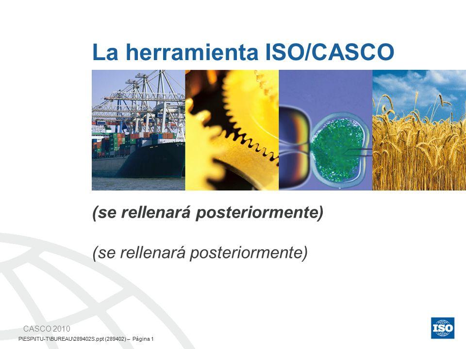 La herramienta ISO/CASCO