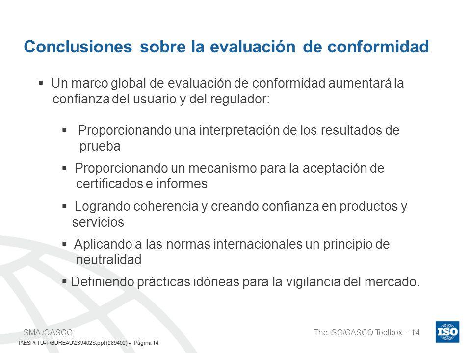 Conclusiones sobre la evaluación de conformidad