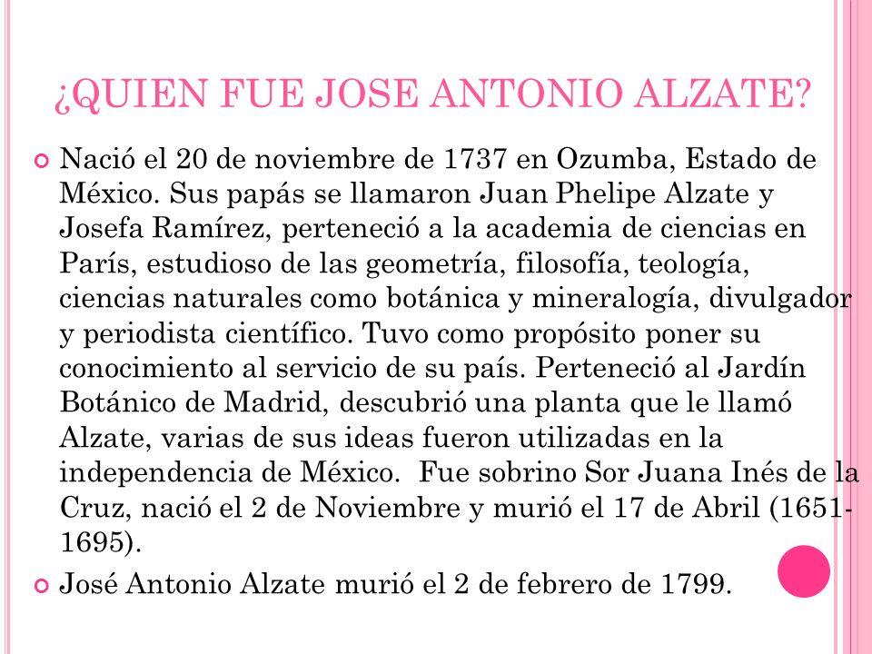 ¿QUIEN FUE JOSE ANTONIO ALZATE