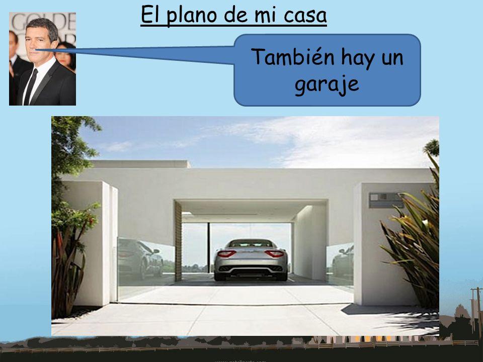 El plano de mi casa También hay un garaje