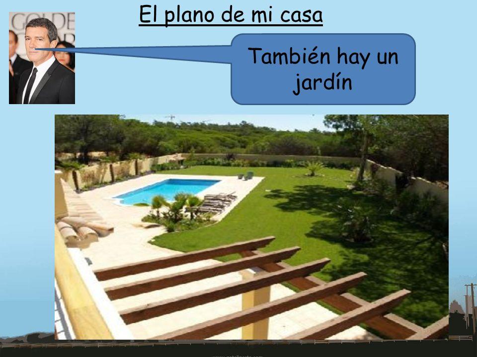 El plano de mi casa También hay un jardín