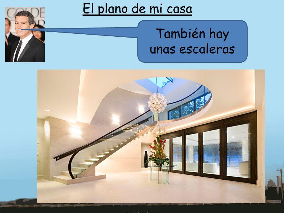 También hay unas escaleras