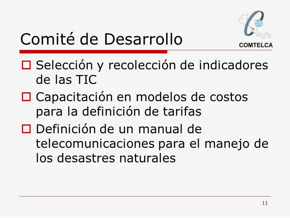 Comité de Desarrollo Selección y recolección de indicadores de las TIC