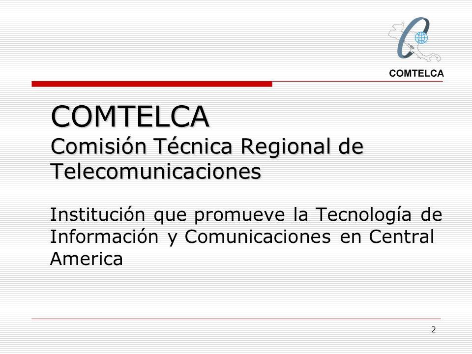 COMTELCA Comisión Técnica Regional de Telecomunicaciones