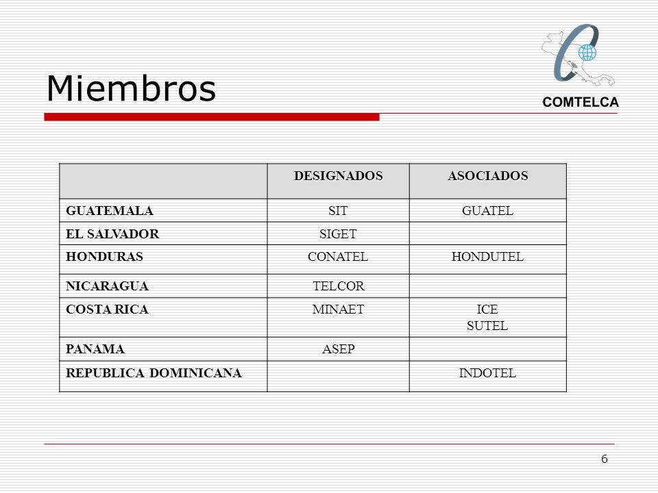 Miembros DESIGNADOS ASOCIADOS GUATEMALA SIT GUATEL EL SALVADOR SIGET