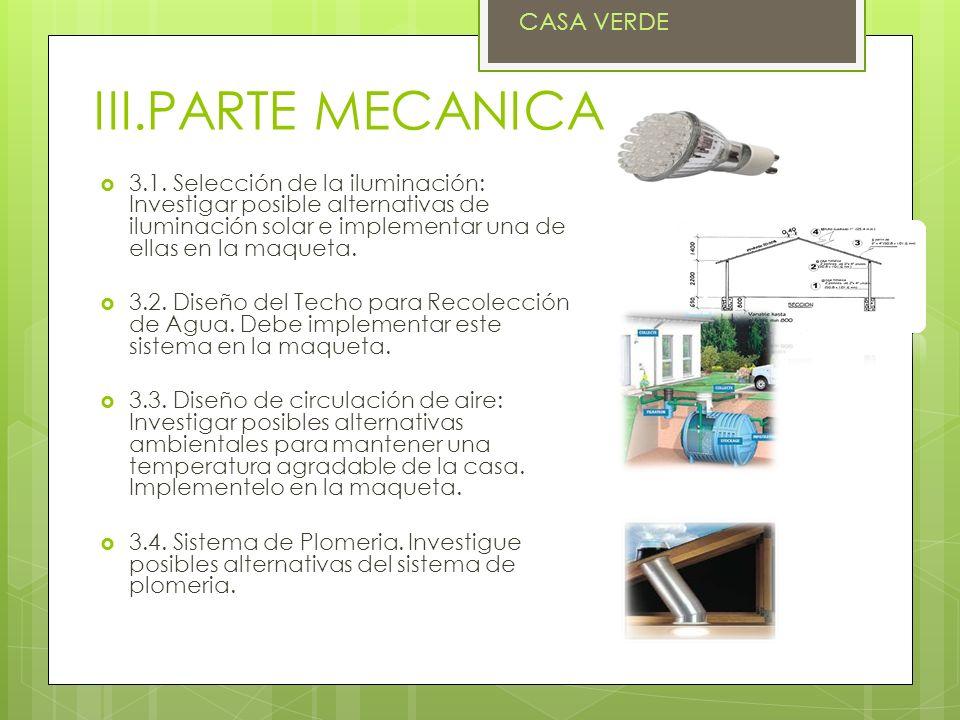 III.PARTE MECANICA CASA VERDE