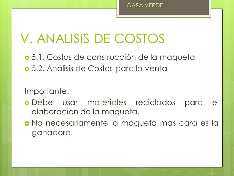 V. ANALISIS DE COSTOS 5.1. Costos de construcción de la maqueta