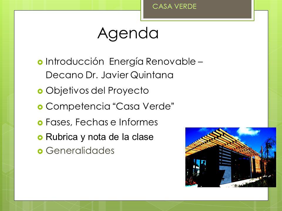 Agenda Introducción Energía Renovable – Decano Dr. Javier Quintana