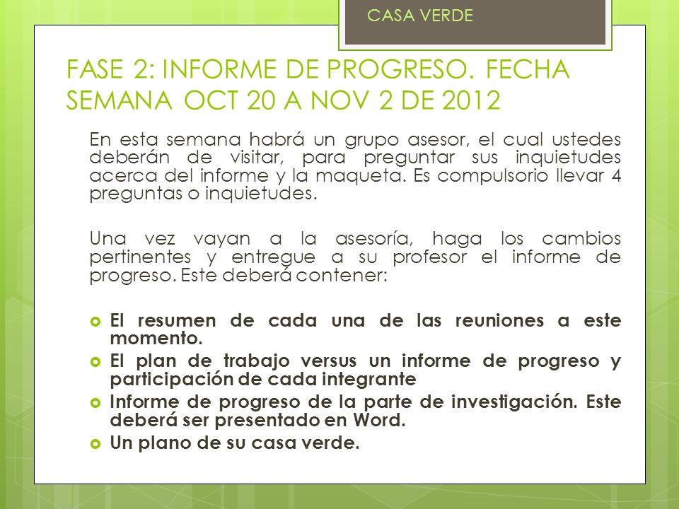 FASE 2: INFORME DE PROGRESO. FECHA SEMANA OCT 20 A NOV 2 DE 2012
