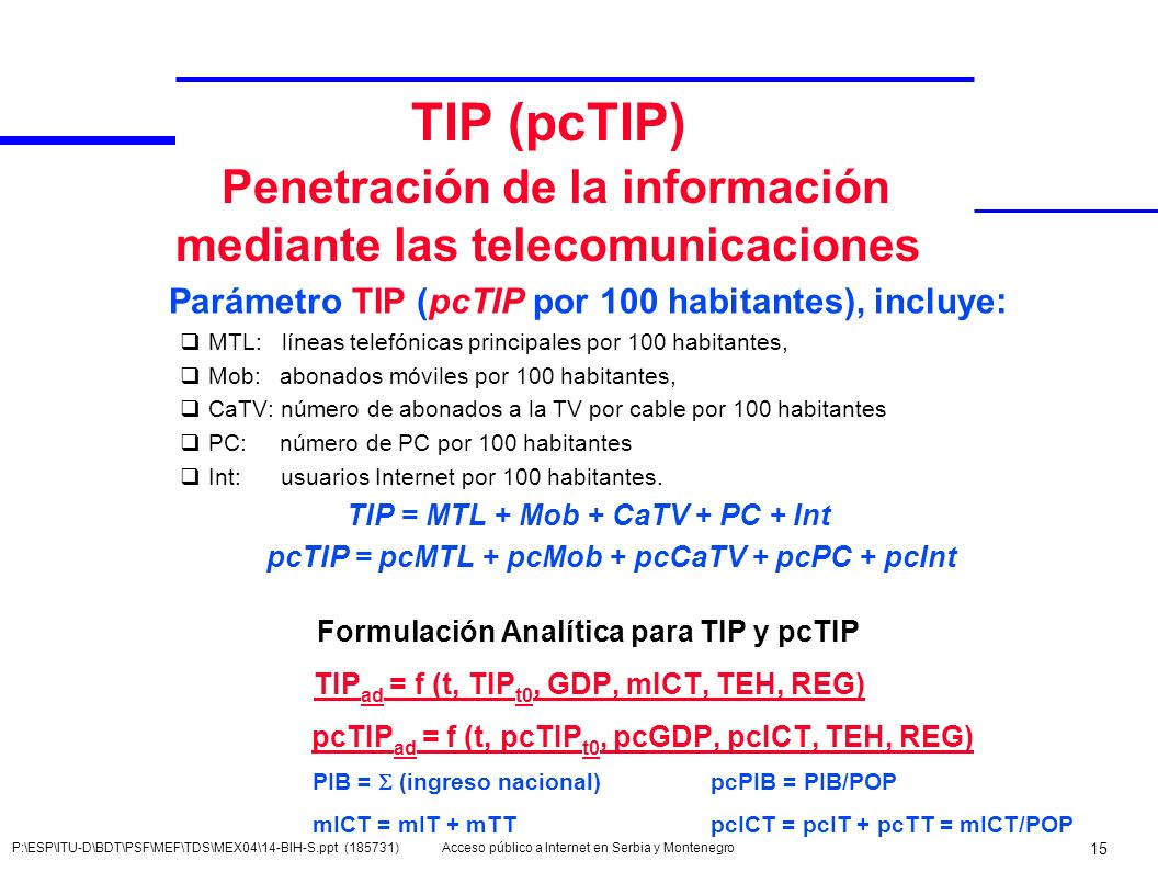 TIP (pcTIP) Penetración de la información mediante las telecomunicaciones