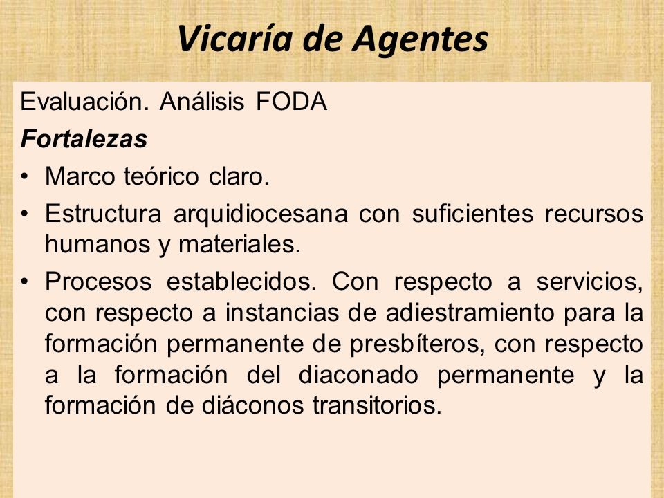 Vicaría de Agentes Evaluación. Análisis FODA Fortalezas