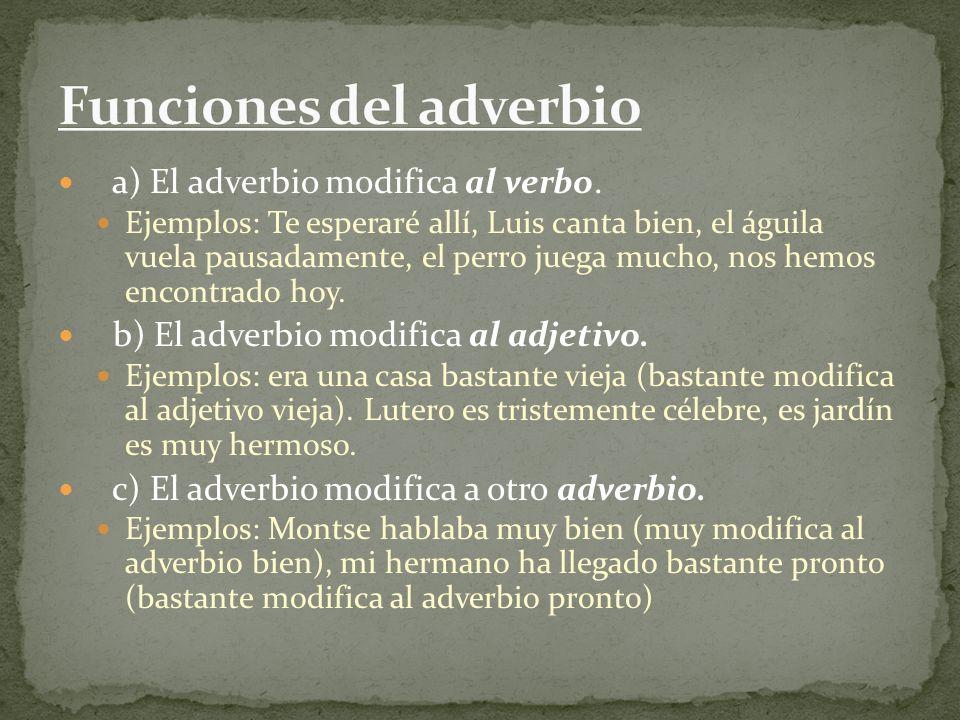 Funciones del adverbio