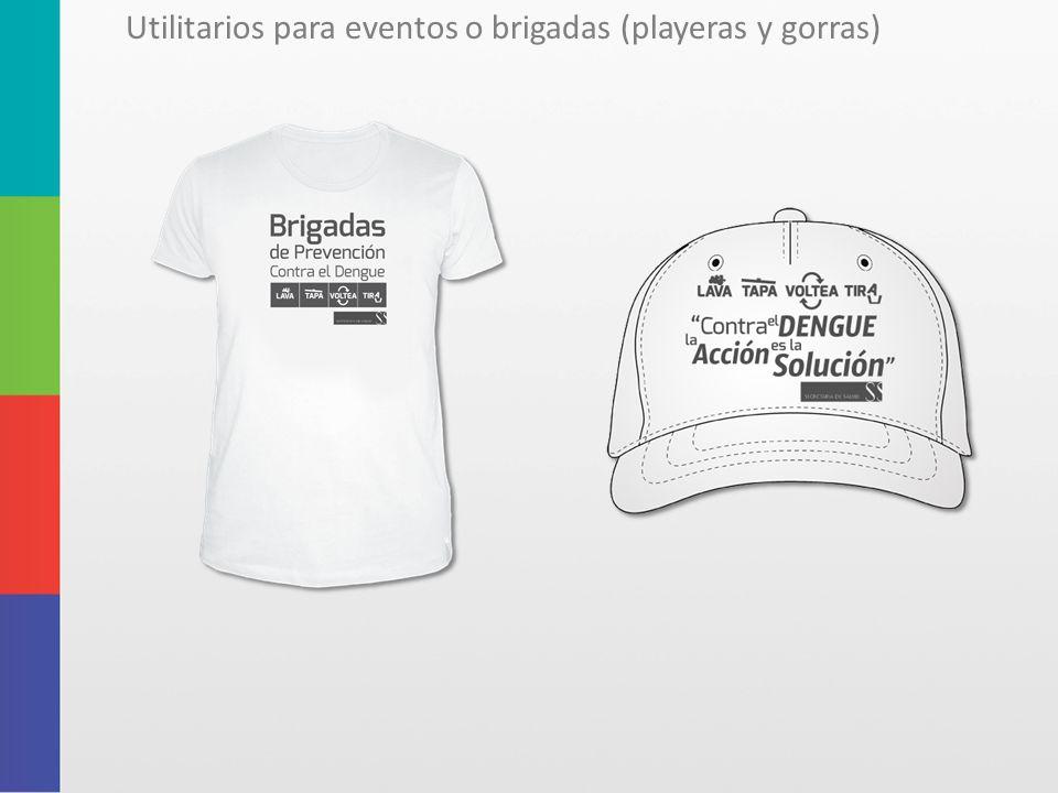 Utilitarios para eventos o brigadas (playeras y gorras)