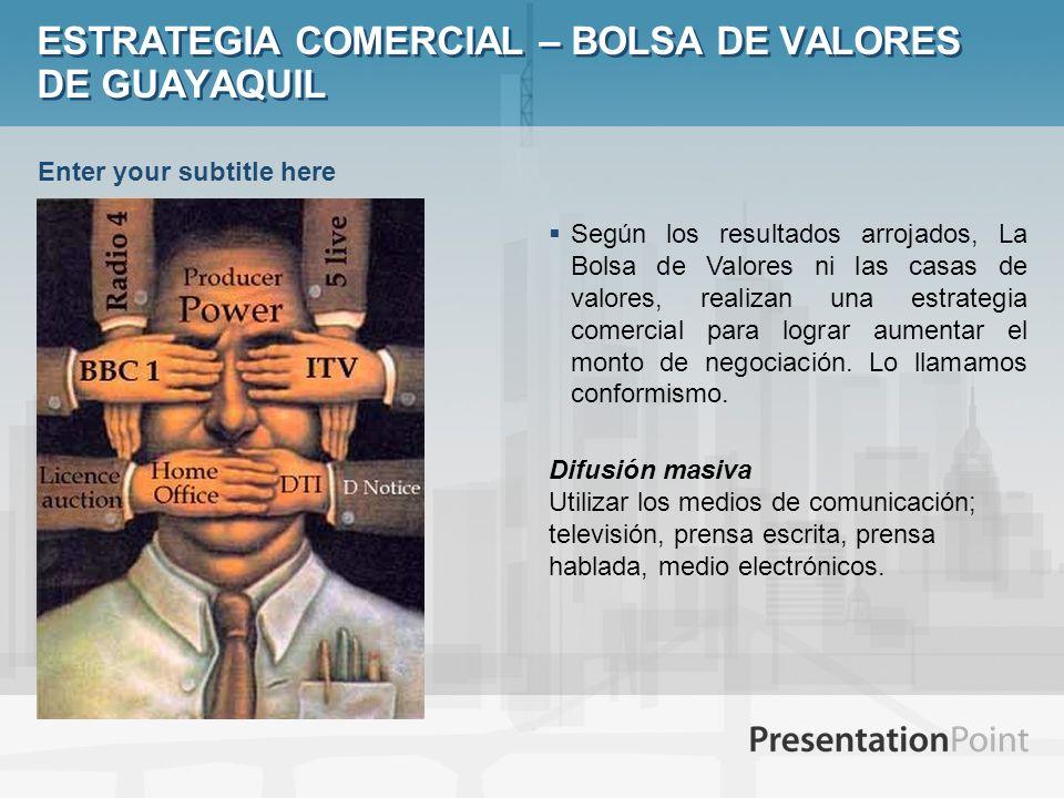 ESTRATEGIA COMERCIAL – BOLSA DE VALORES DE GUAYAQUIL