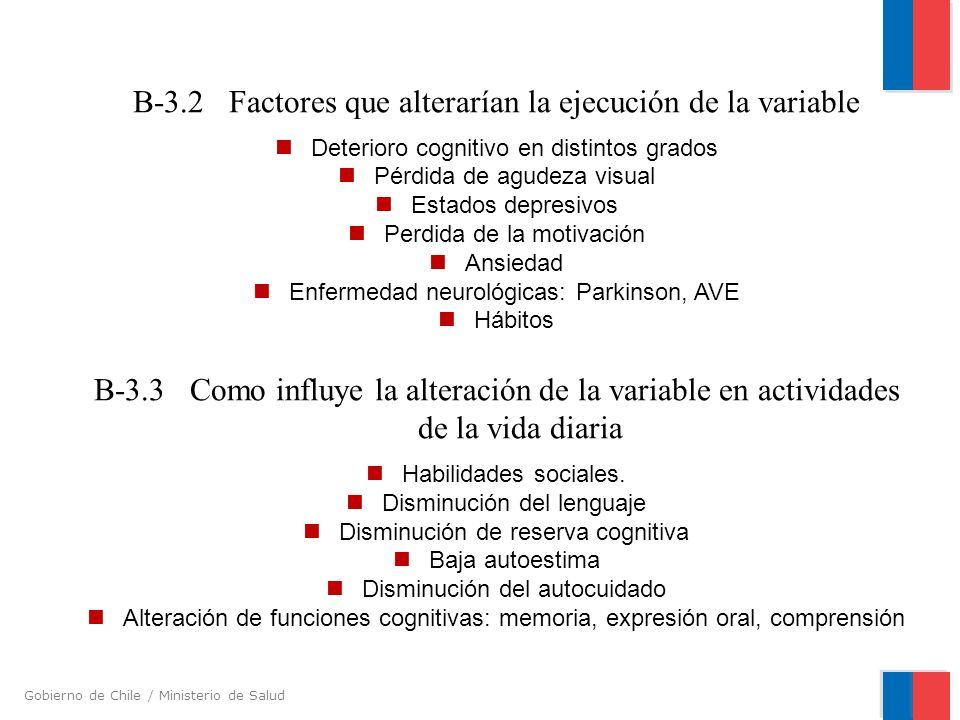 B-3.2 Factores que alterarían la ejecución de la variable