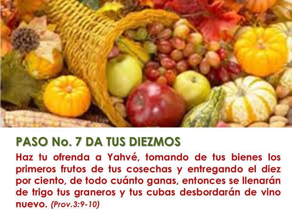 PASO No. 7 DA TUS DIEZMOS