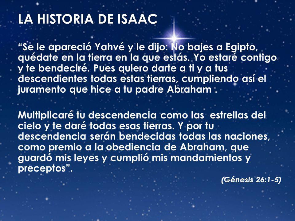LA HISTORIA DE ISAAC