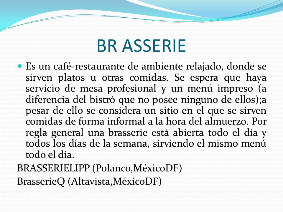 BR ASSERIE