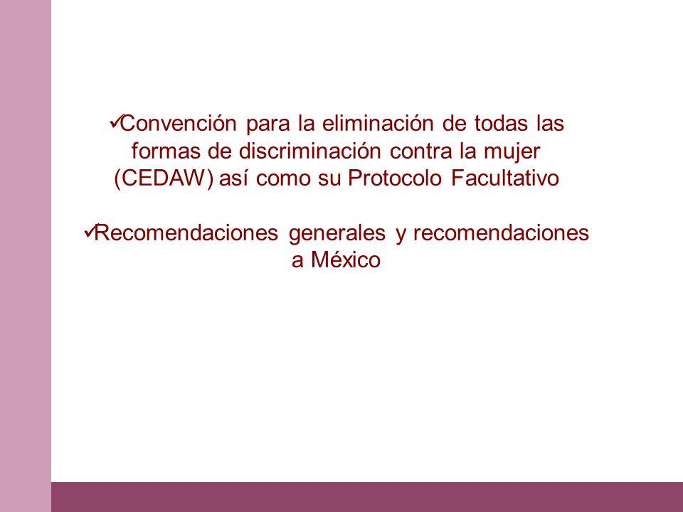 Recomendaciones generales y recomendaciones a México