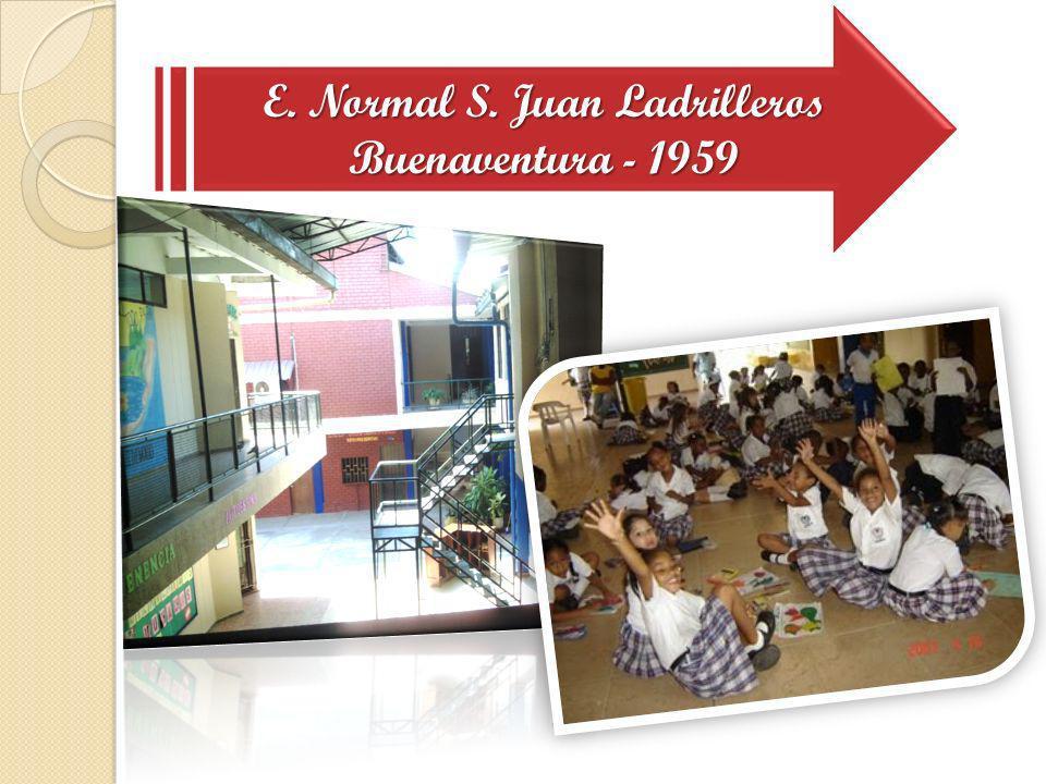 E. Normal S. Juan Ladrilleros Buenaventura - 1959