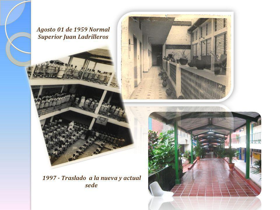 Agosto 01 de 1959 Normal Superior Juan Ladrilleros