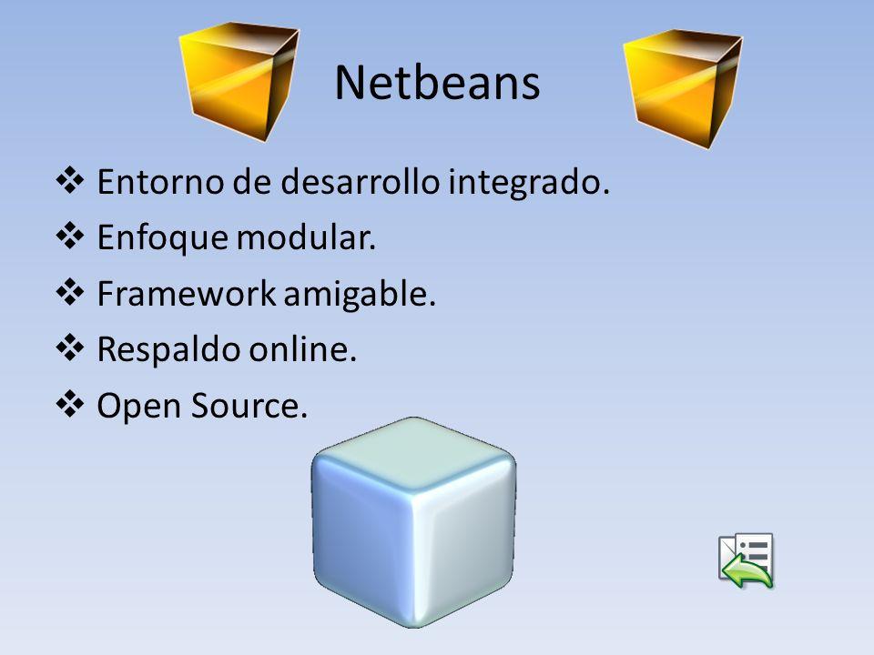 Netbeans Entorno de desarrollo integrado. Enfoque modular.