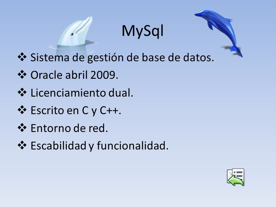 MySql Sistema de gestión de base de datos. Oracle abril 2009.