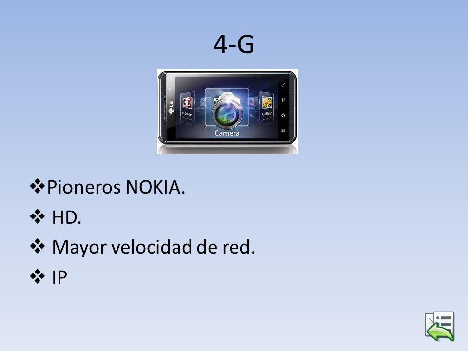 4-G Pioneros NOKIA. HD. Mayor velocidad de red. IP
