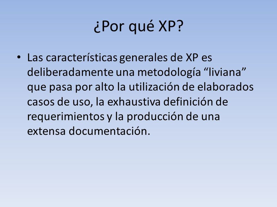 ¿Por qué XP