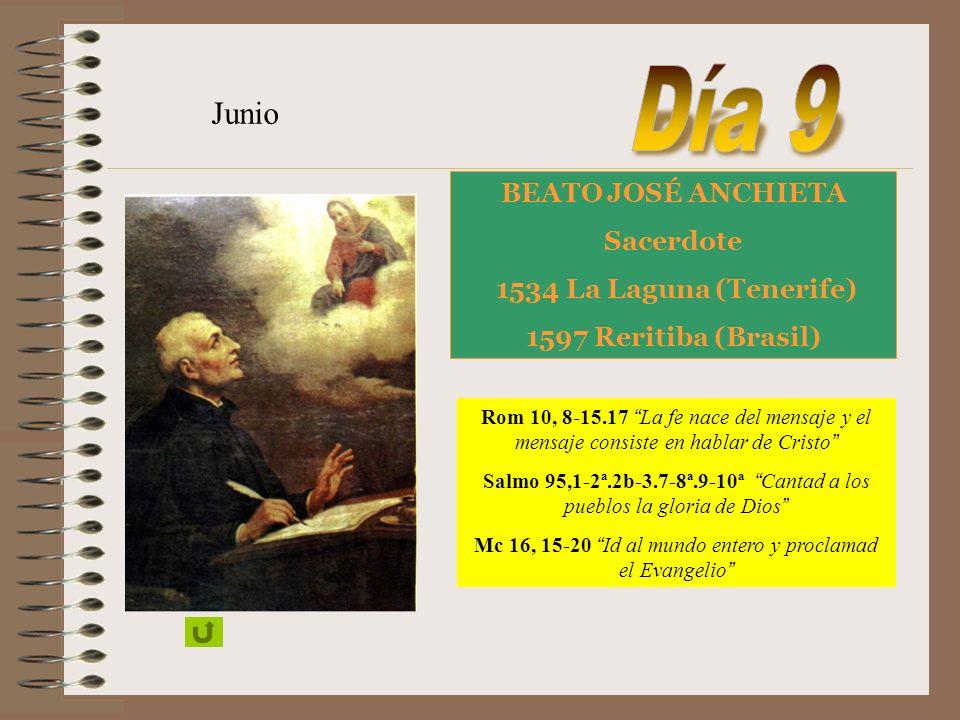 Día 9 Junio BEATO JOSÉ ANCHIETA Sacerdote 1534 La Laguna (Tenerife)