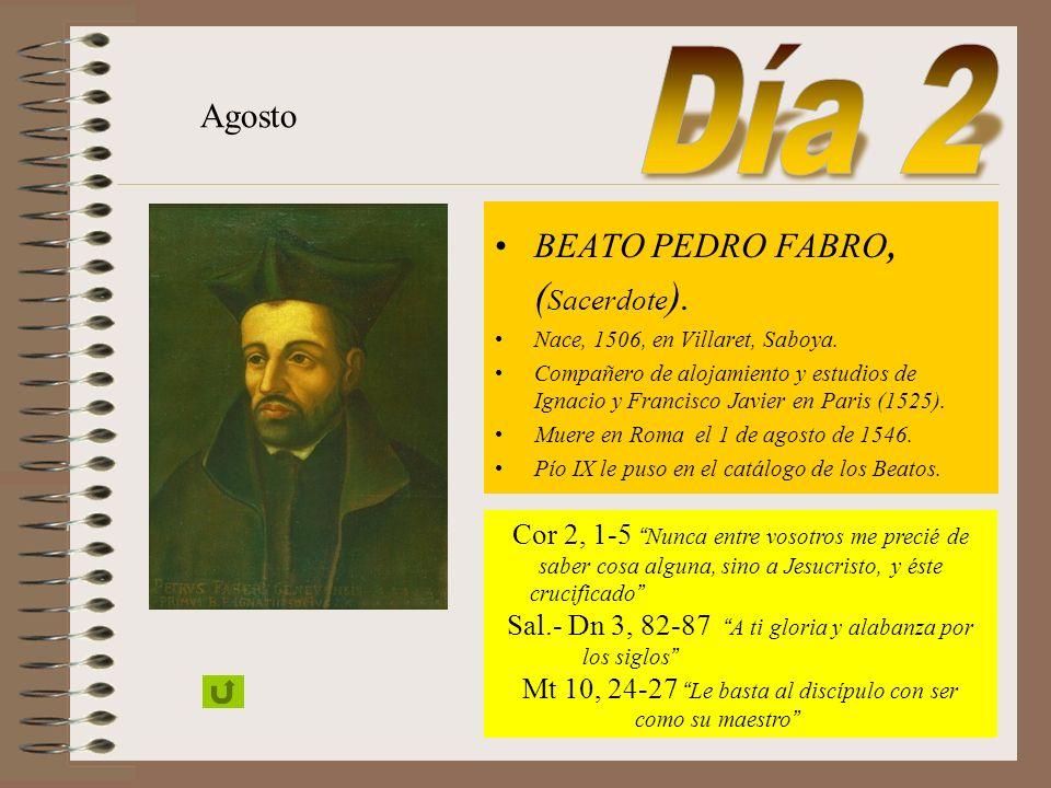 Día 2 Agosto BEATO PEDRO FABRO, (Sacerdote).