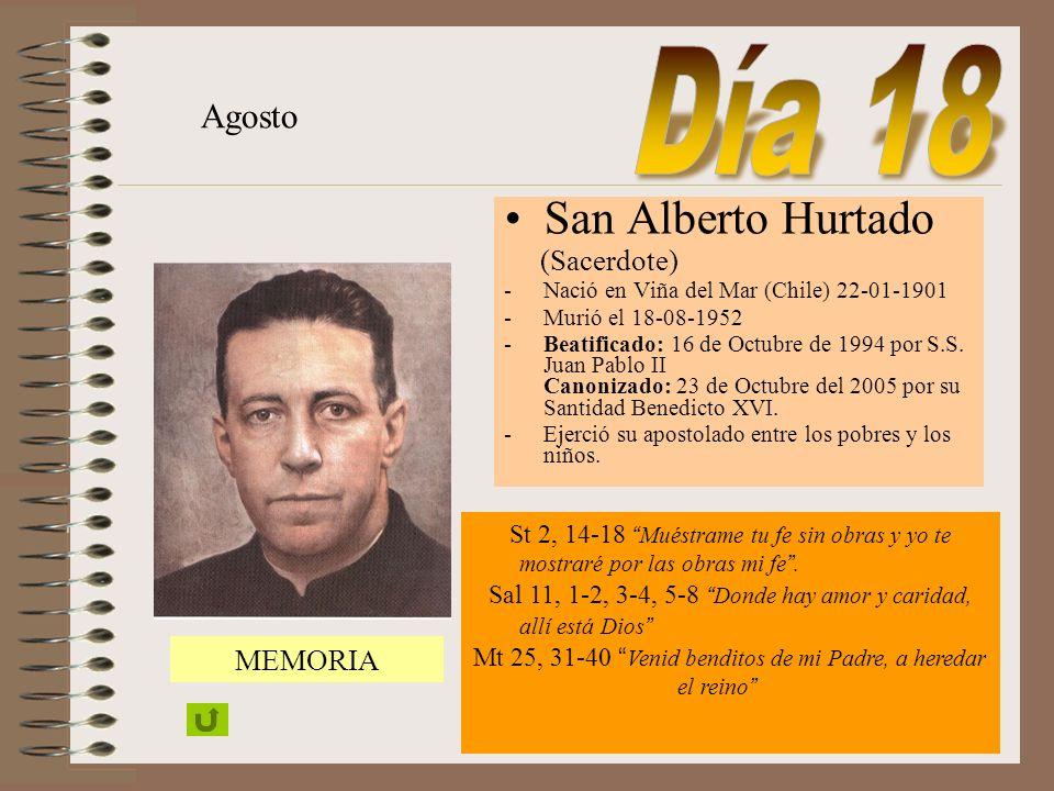 Día 18 San Alberto Hurtado Agosto (Sacerdote) MEMORIA