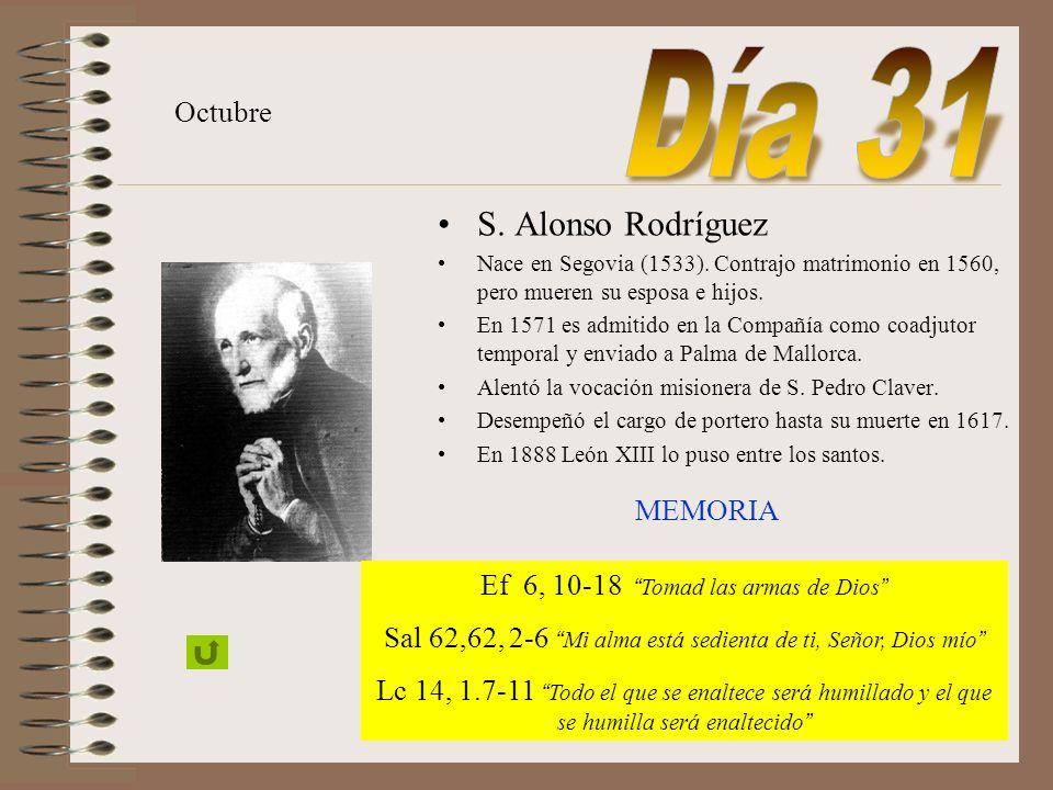 Día 31 S. Alonso Rodríguez Octubre MEMORIA