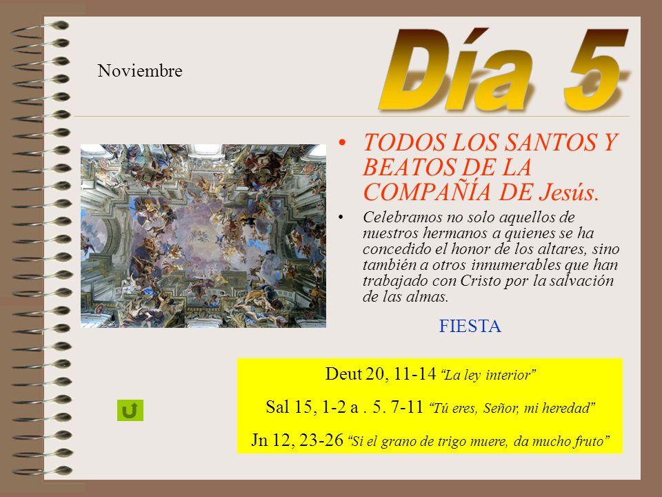 Día 5 TODOS LOS SANTOS Y BEATOS DE LA COMPAÑÍA DE Jesús. Noviembre