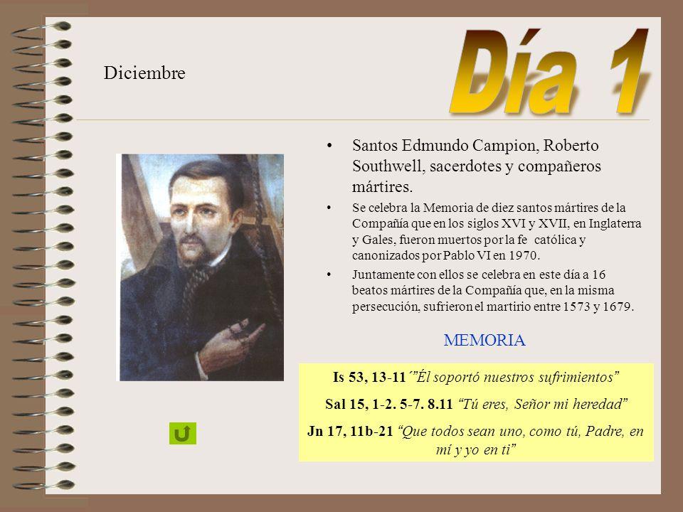 Día 1 Diciembre. Santos Edmundo Campion, Roberto Southwell, sacerdotes y compañeros mártires.