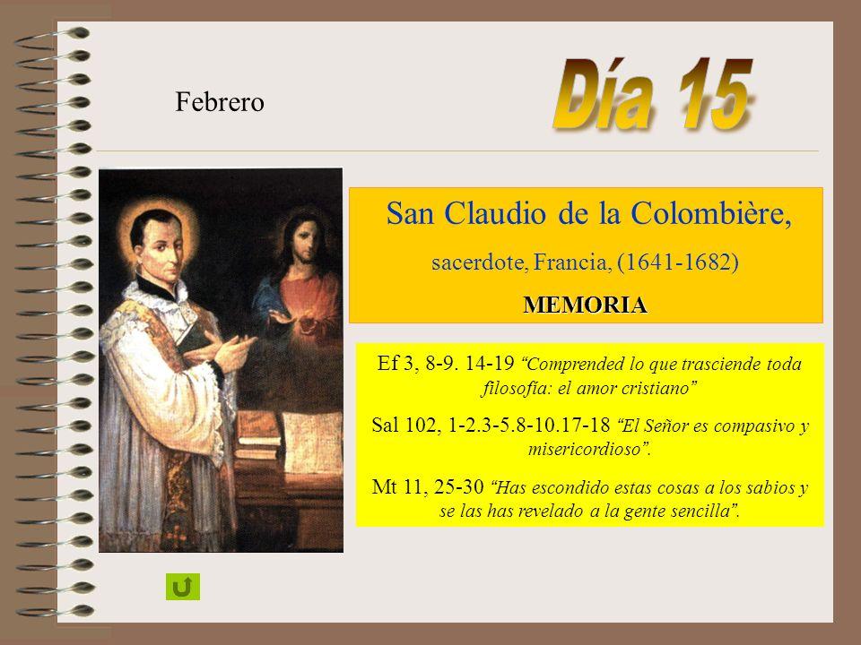 Día 15 Febrero San Claudio de la Colombière,