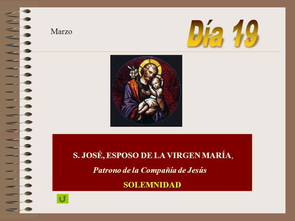 Día 19 Marzo S. JOSÉ, ESPOSO DE LA VIRGEN MARÍA,