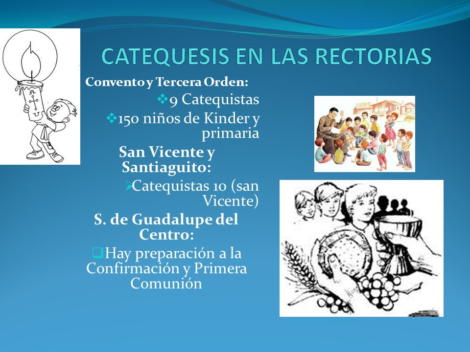 CATEQUESIS EN LAS RECTORIAS