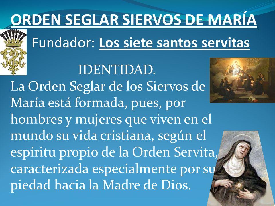 ORDEN SEGLAR SIERVOS DE MARÍA
