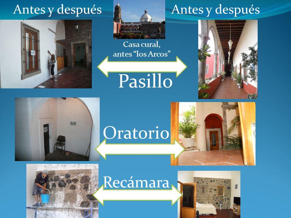 Pasillo Oratorio Recámara Antes y después Antes y después Casa cural,