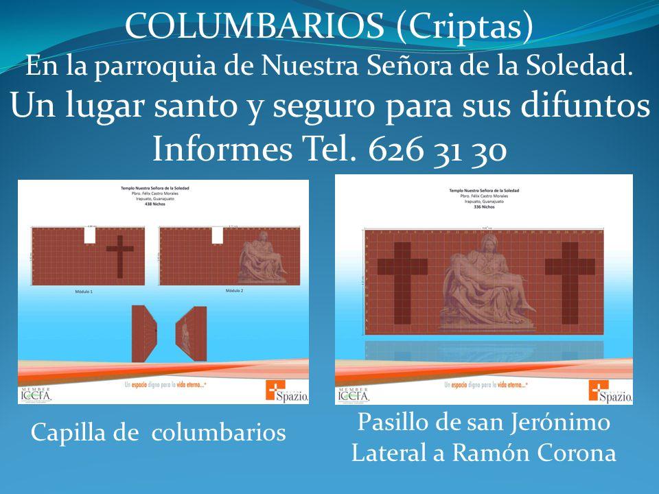 COLUMBARIOS (Criptas) Un lugar santo y seguro para sus difuntos