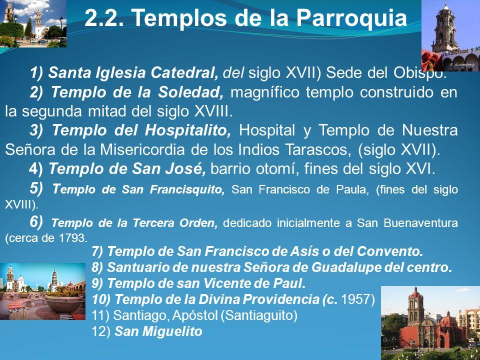 2.2. Templos de la Parroquia