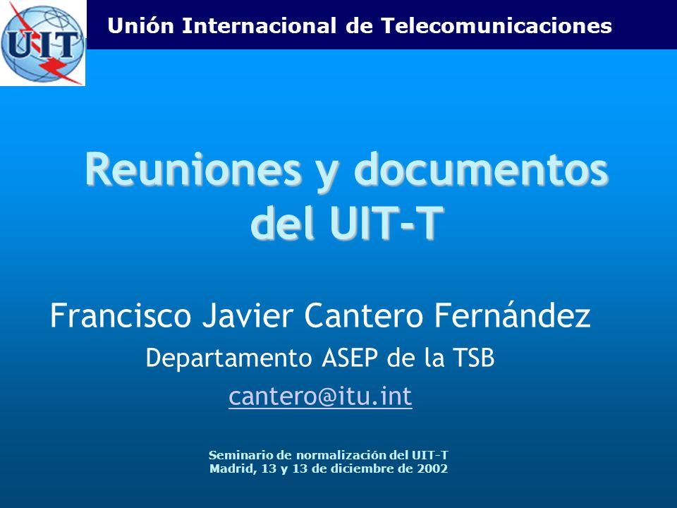 Reuniones y documentos del UIT-T