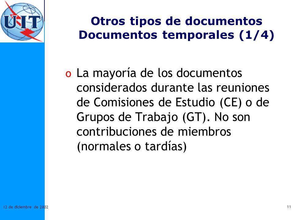 Otros tipos de documentos Documentos temporales (1/4)